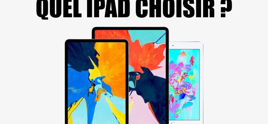 Quel iPad devriez-vous acheter? - Laboconso.com